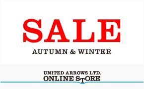 SALE AUTUMN & WINTER UNITED ARROWS LTD. ONLINE STORE